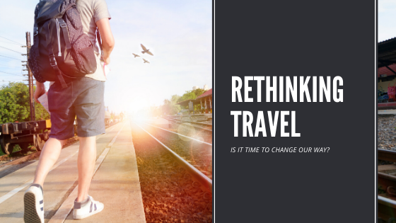 rethinking travel